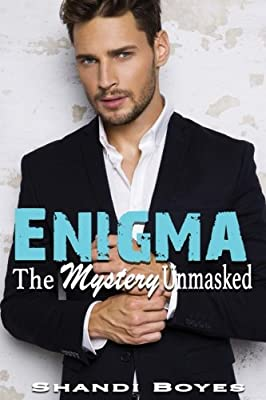 Enigma: The Mystery Unmasked: Isaac's Story - Book 3 (Volume 3)