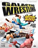 Galactic Wrestling(tm): Featuring Ultimate Muscle(tm) Official Strategy (Kinnikuman Legacy) by Keith Kolmos (2004-07-16)
