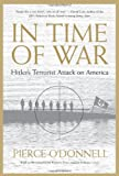 In Time of War, Pierce O'Donnell, 1565849582