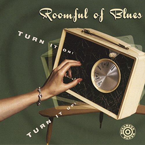 Roomful Of Blues Turn It On Turn It Up