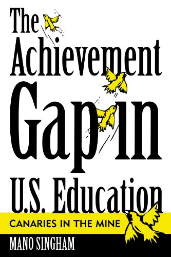 The Achievement Gap in U.S. Education: Canaries in the Mine