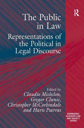 The Public in Law: Representations of the Political in Legal Discourse (Edinburgh/Glasgow Law and Society)