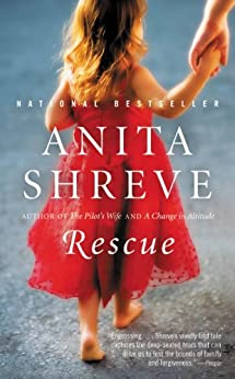 Rescue: A Novel by [Shreve, Anita]
