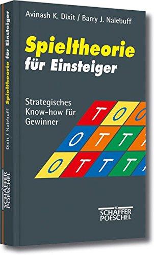 Spieltheorie für Einsteiger: Strategisches Know-how für Gewinner: Amazon.es: Libros