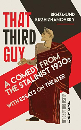 That Third Guy: A Comedy from the Stalinist 1930s