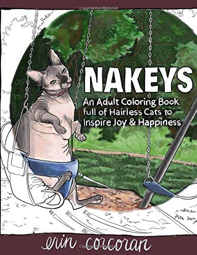NAKEYS: An Adult Coloring Book full of Hairless Cats to Inspire Joy & Happiness