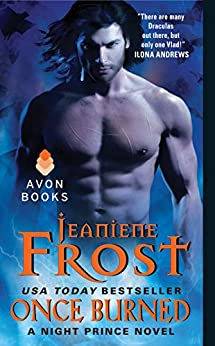 Once Burned: A Night Prince Novel by [Frost, Jeaniene]