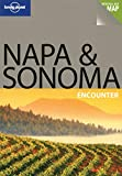 Lonely Planet Napa & Sonoma Encounter by Alison Bing front cover