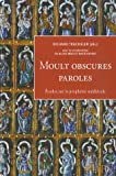 Moult Obscures Paroles : Etudes Sur la Prophtie Mdivale, Trachsler, Richard, 2840504804