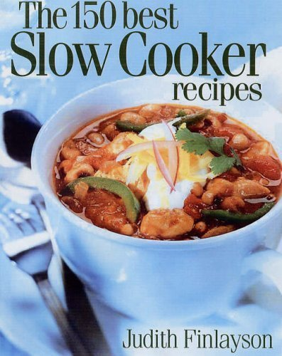 the 150 best slow cooker recipes - 2