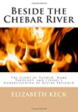 Beside the Chebar River, Elizabeth Keck, 0615494145