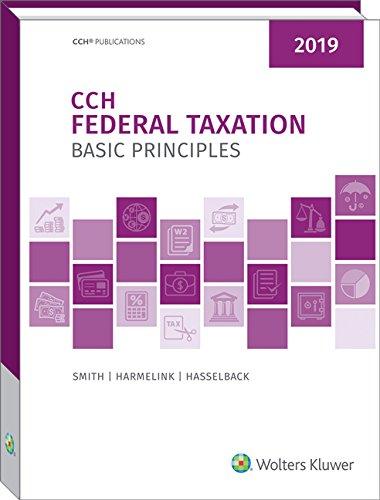 Federal Taxation - Basic Principles 2019 -  Ephraim P. Smith, Teacher's Edition, Hardcover