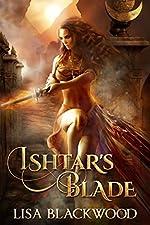 Ishtar's Blade (Ishtar's Legacy Book 1)