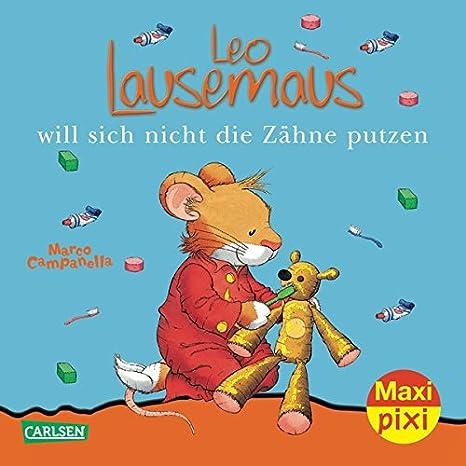 maxi-pixi-nr-55-leo-lausemaus-will-sich-nicht-die-zhne-putzen