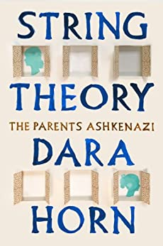 String Theory: The Parents Ashkenazi by [Horn, Dara]