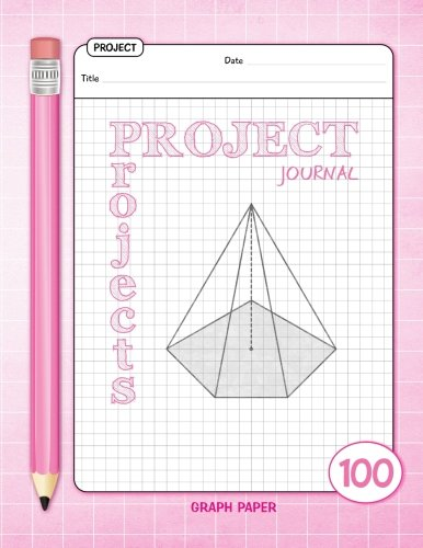 Download Project Journal - Graph Paper - 100 Projects: (Pink) 8.5x11 inches - 100 Blank templates to plan your projects pdf