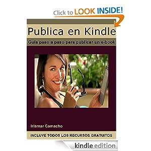 Publica en Kindle (Spanish Edition) Irismar Camacho and Federico Garlin