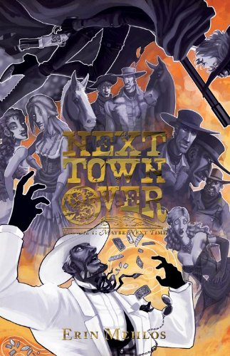 Next Town Over Volume 1: Maybe Next Time