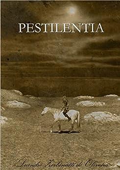 Pestilentia por [de Oliveira, Leandro Zerbinatti]