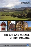 The Art and Science of HDR Imaging, John J. McCann and Alessandro Rizzi, 0470666226