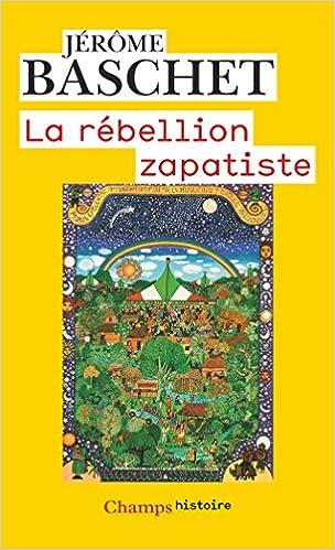 Insurrection indienne et résistance planétaire La rébellion zapatiste