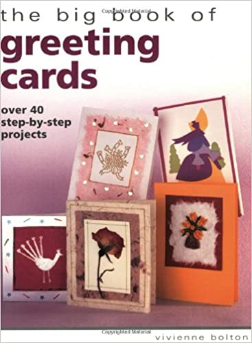 the big book of greeting cards big books vivienne bolton 9781581803235 amazoncom books - Big Greeting Cards