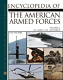 The Encyclopedia Of The American Armed Forces (2 Volume Set)