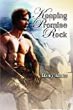 Keeping Promise Rock, Amy Lane, 1615813462