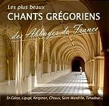 """Afficher """"Les plus beaux chants grégoriens des abbayes de France"""""""