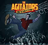 THE AGITATORS - TIME TO TAKE A STAND