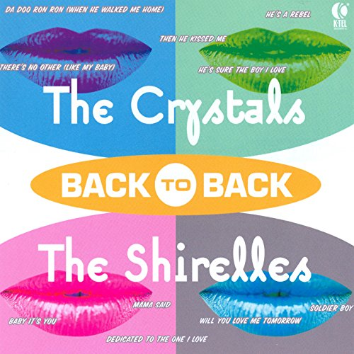 Back to Back - The Crystals & ...
