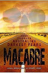 Macabre: A Journey Through Australia's Darkest Fears Paperback