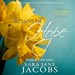 Season of Hope: The Seasons, Book 1 | Sara Jane Jacobs