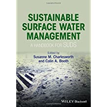 Sustainable Surface Water Management: A Handbook for SUDS