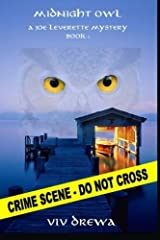 Midnight Owl (A Joe Leverette Mystery) (Volume 1) by Viv Drewa (2015-11-13) Paperback