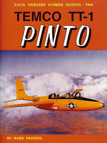 Temco TT-1 Pinto (Naval Fighters) - Tt1 Series