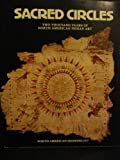 img - for Sacred Circles: Two Thousand Years of North American Indian Art, North American Showing 1977 book / textbook / text book