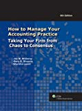 How to Manage Your Accounting Practice (Sixth Edition), Leest, Marsha and Nisberg, Jay, 0808021370
