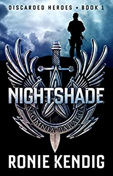 Nightshade (Discarded Heroes Book 1) by [Kendig, Ronie]