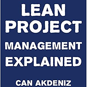 Lean Project Management Explained Audiobook