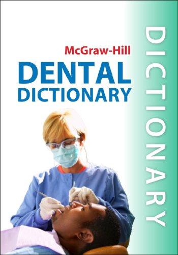 McGraw-Hill Dental Dictionary (Dictionary Dental)