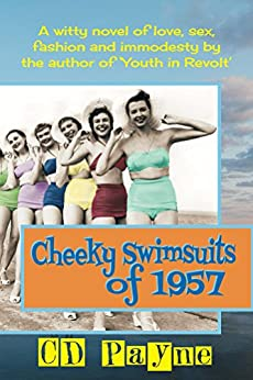 Cheeky Swimsuits of 1957 by [Payne, C.D.]