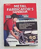 Metal Fabricator's Handbook, Ron Fournier, 0895861712