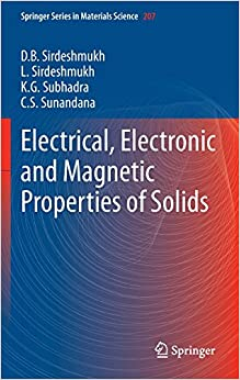 Electrical, Electronic and Magnetic Properties of Solids (Springer Series in Materials Science)