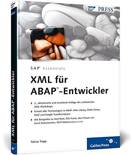 XML für ABAP-Entwickler (SAP PRESS) Gebundenes Buch – 28. Oktober 2009 Tobias Trapp 3836213621 Programmiersprachen Computers / General