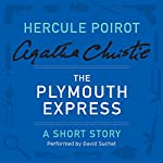 The Plymouth Express: A Hercule Poirot Short Story | Agatha Christie