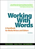 img - for Working with Words: A Handbook for Media Writers and Editors book / textbook / text book