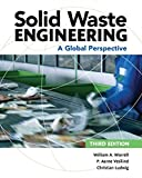 img - for Solid Waste Engineering: A Global Perspective (Activate Learning with these NEW titles from Engineering!) book / textbook / text book