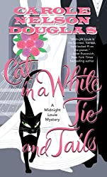 Cat in a White Tie and Tails: A Midnight Louie Mystery (Midnight Louie Mysteries)