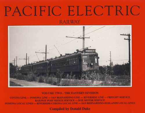 Pacific Electric Railway, Vol. 2: Eastern Division for sale  Delivered anywhere in USA